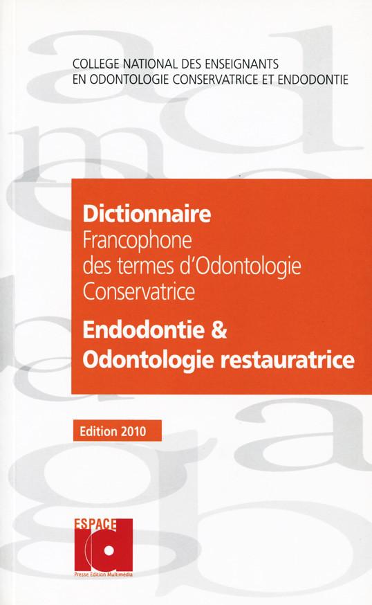 Couverture du dictionnaire francophone des termes d'Odontologie Conservatrice CNEOC